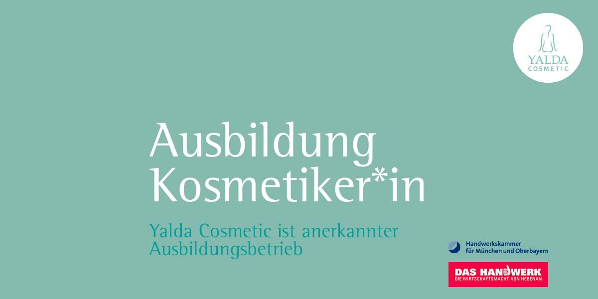 Ausbildung Kosmetiker*in: Yalda Cosmetic ist anerkannter Ausbildungsbetrieb